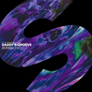 Daddys Groove - Borracho